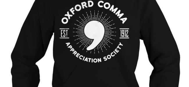 Oxford Comma Est 1912 Appreciation Society Hoodie